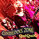 GOLDILOCKS ZONE/クイクイG